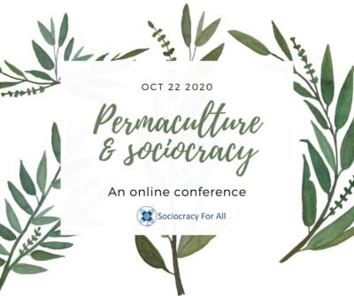 Permaculture and sociocracy - an online conference